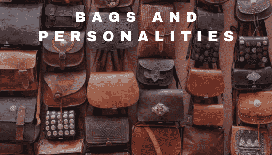 Bags and personalities